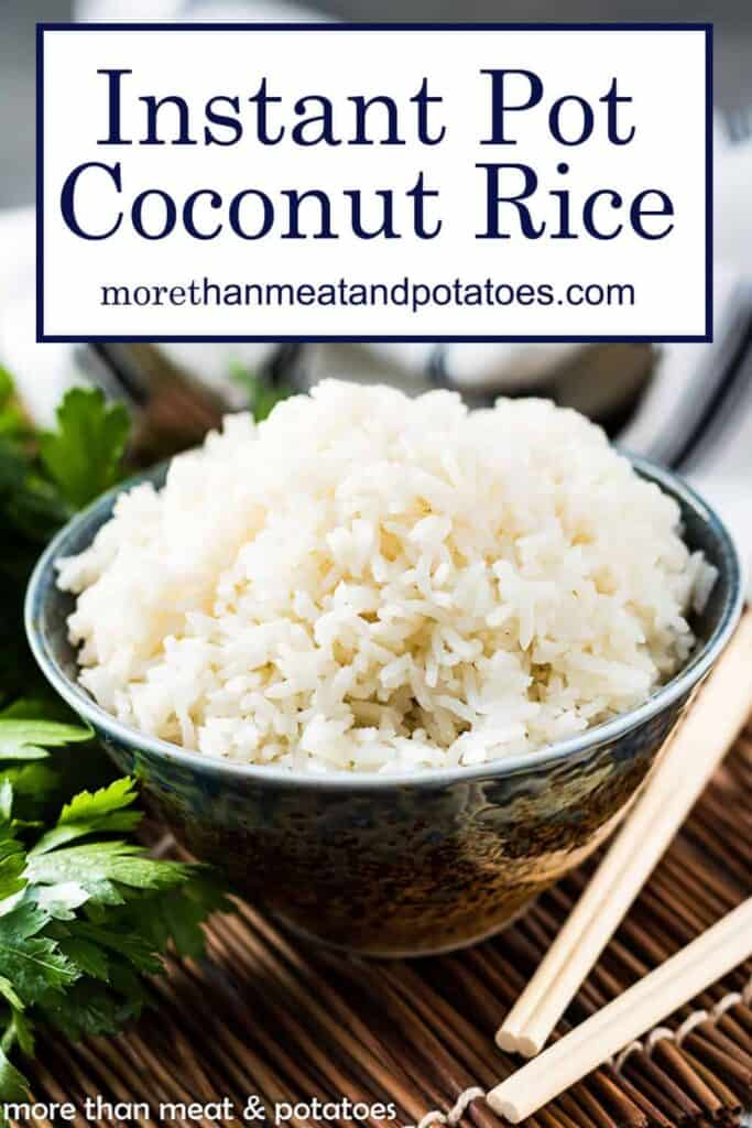 Coconut rice made in the Instant pot with text overlay used for Pinterest.