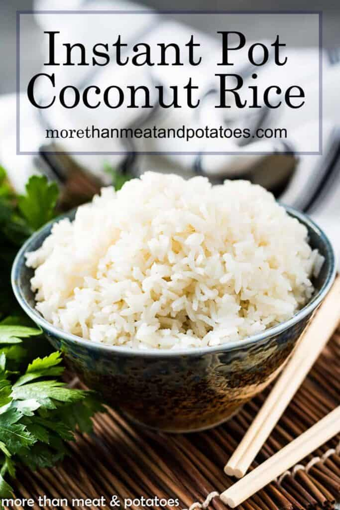 Instant Pot Coconut Rice photo with text used for Pinterest.