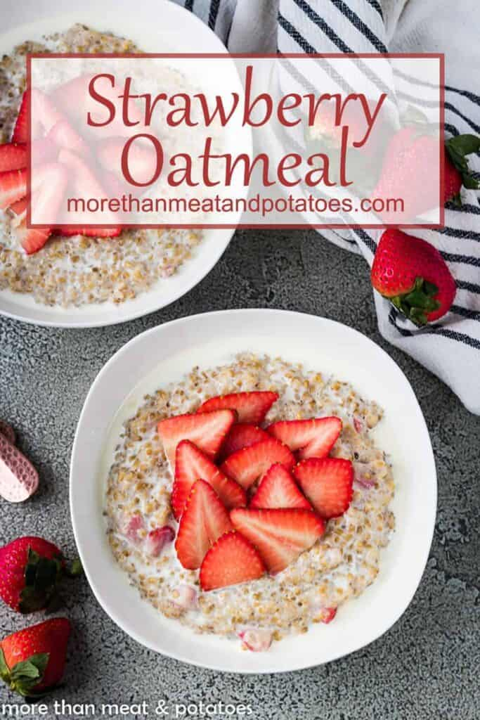 An aerial view of the strawberry oatmeal with fresh strawberries.