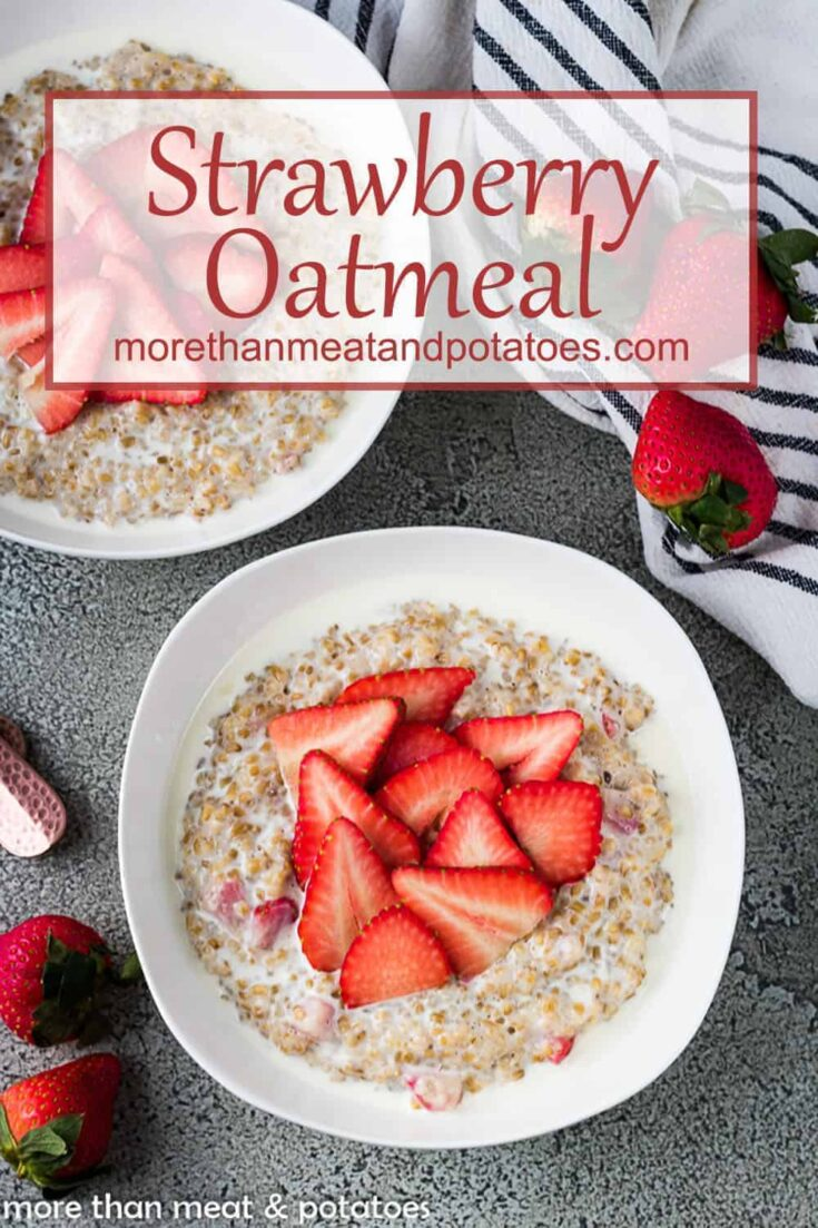 Strawberry Oatmeal with Steel Cut Oats Pin 3 Strawberry Oatmeal with Steel Cut Oats