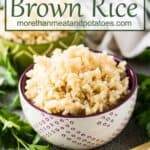The pressure cooker brown rice in a bowl.