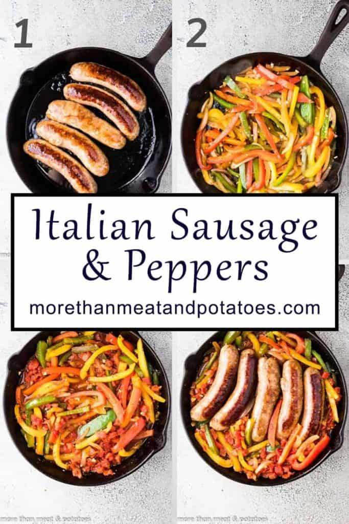 Four photos in a collage showing the sausage and peppers recipe steps.