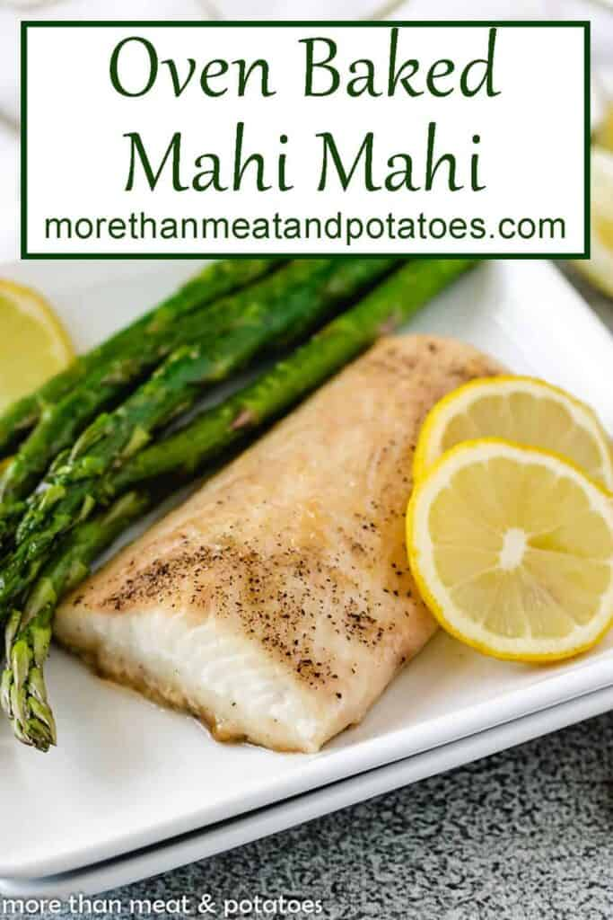 The oven baked mahi served with sauteed asparagus.