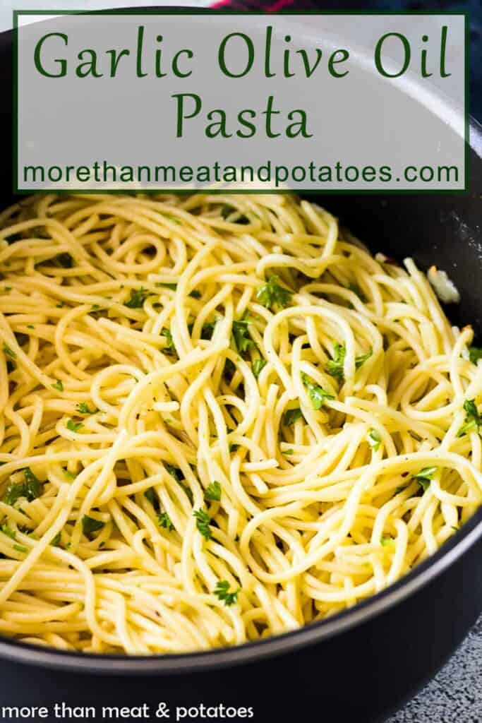 Roasted garlic and olive oil spaghetti in a pan.