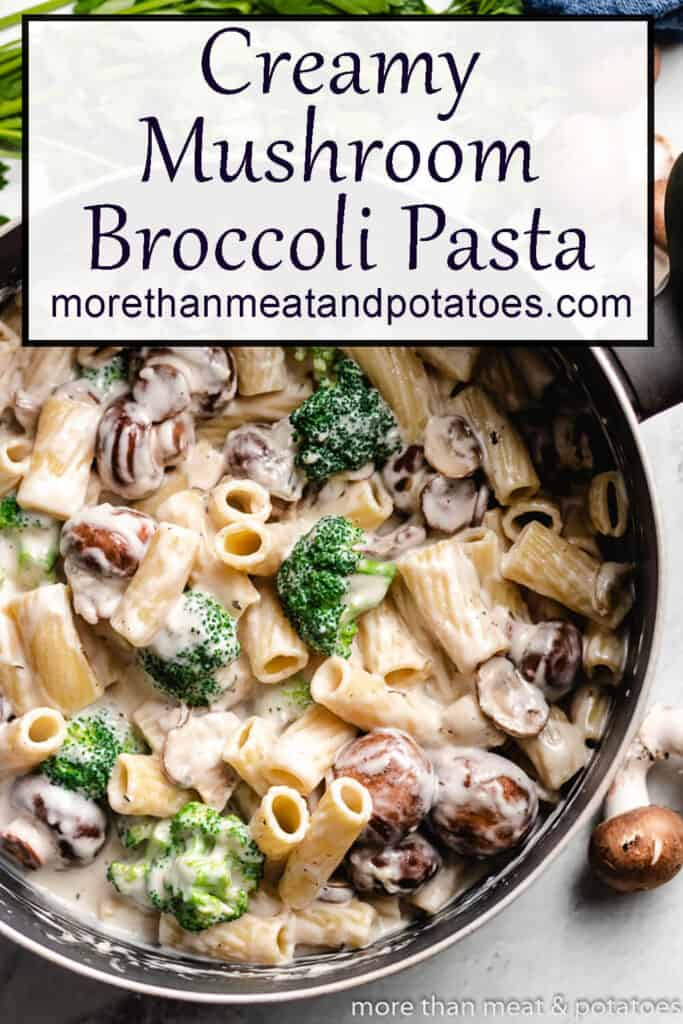 Pan of mushroom broccoli pasta.