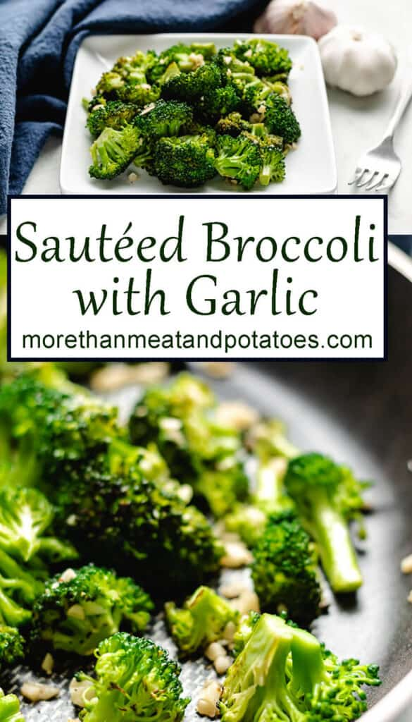 The finished sauteed broccoli with garlic shown in 2 stacked photos.