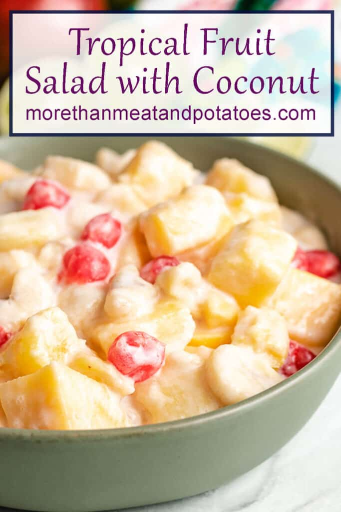 A labeled photo of the tropical fruit salad with coconut dressing.