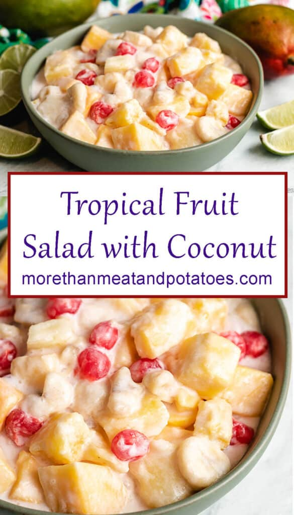 Two stacked photos of the tropical fruit salad with coconut dressing.