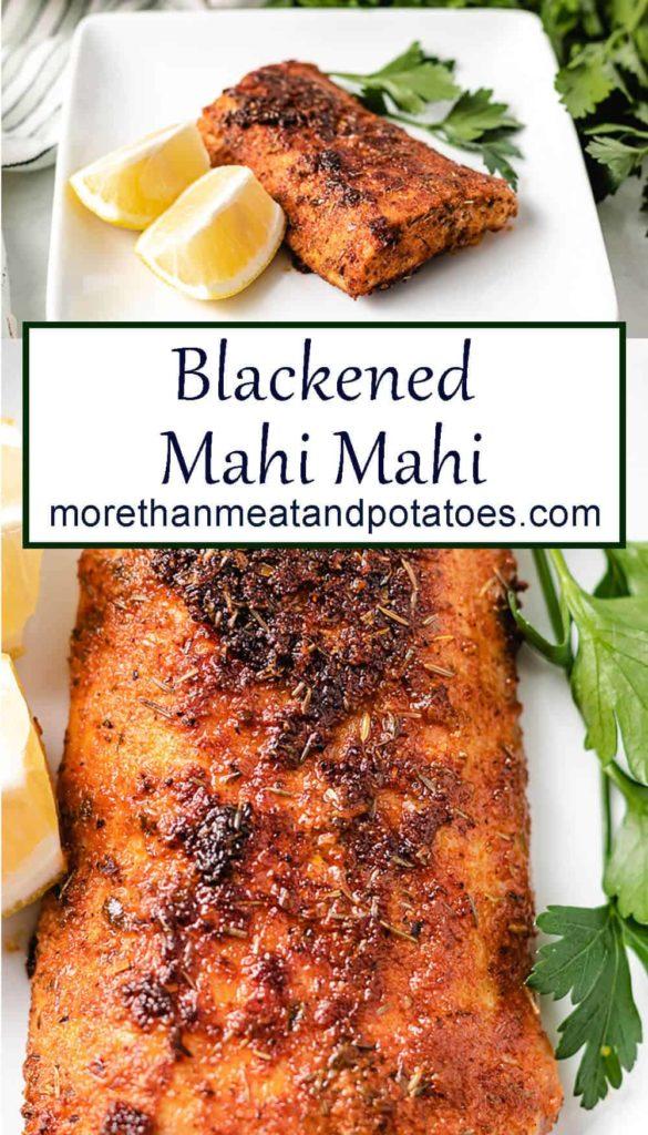 Two stacked photos of the blackened mahi mahi.