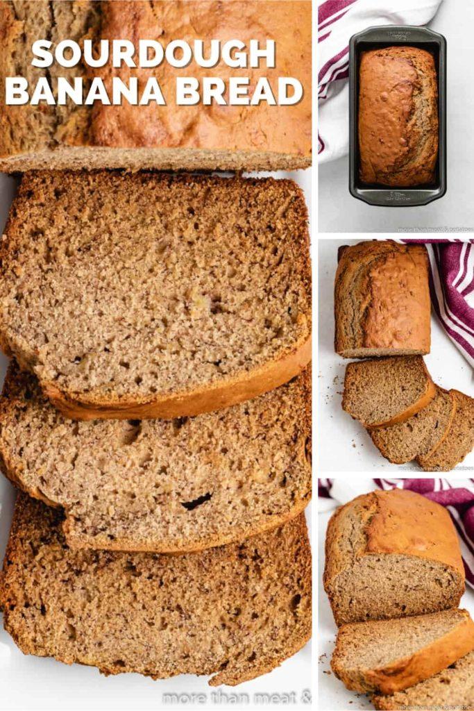 A collage of photos featuring the sourdough banana bread.