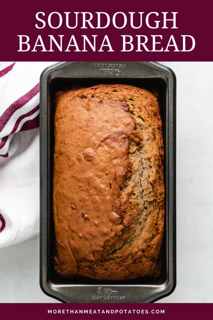 The baked sourdough banana bread in a loaf pan.