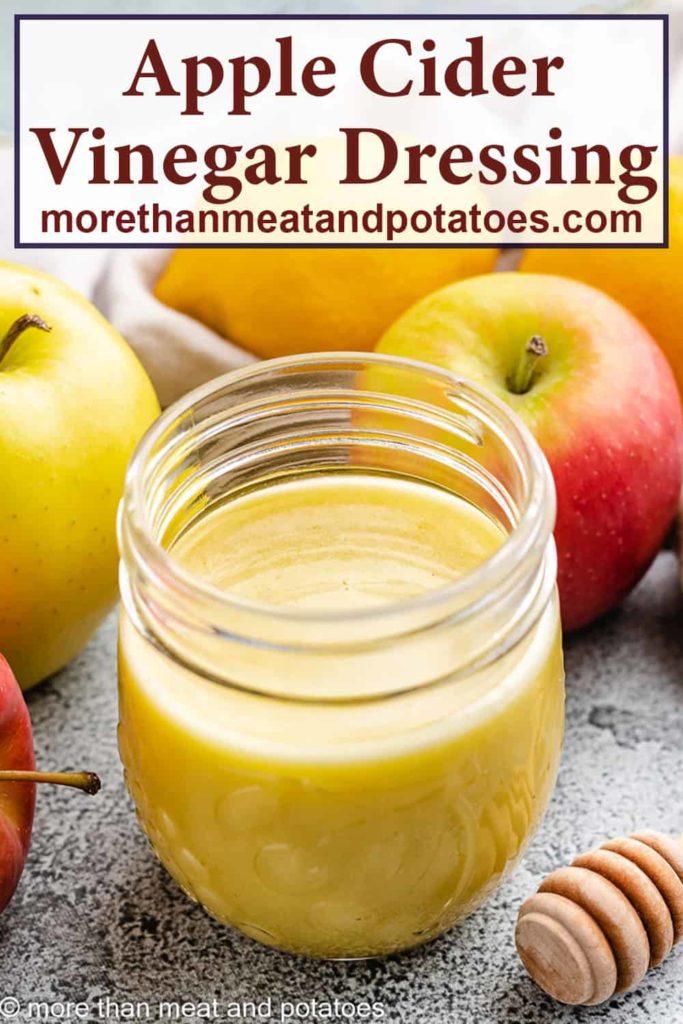 The apple cider vinegar salad dressing in a jar.