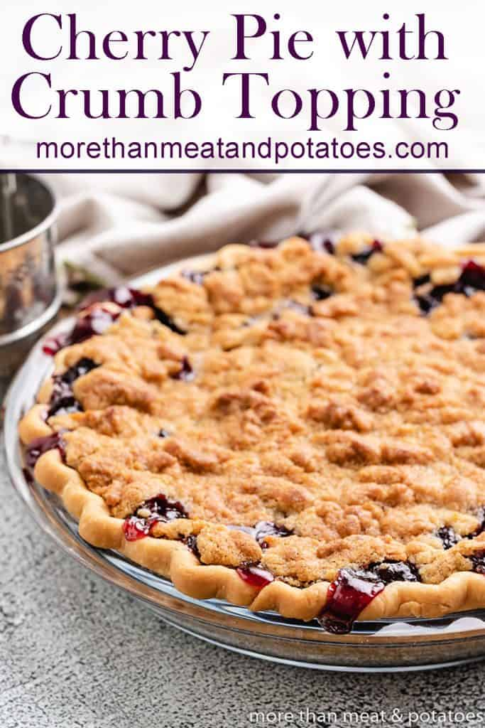 The fresh baked cherry pie with crumb topping.