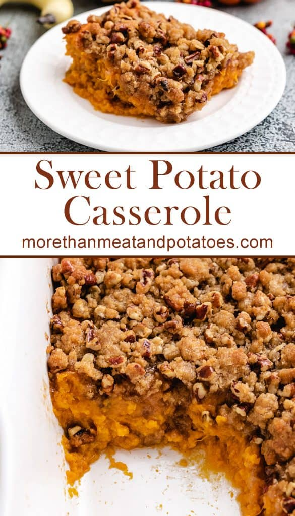 Two stacked photos showing the finished sweet potato casserole.