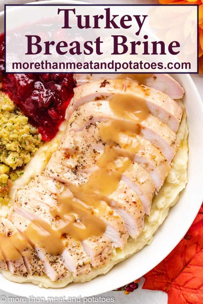 Cooked, brined turkey breast served with cranberry sauce.