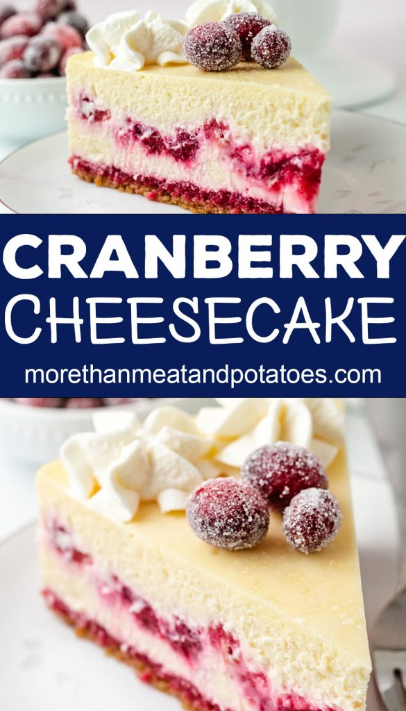 Two photos of cranberry cheesecake in a collage.