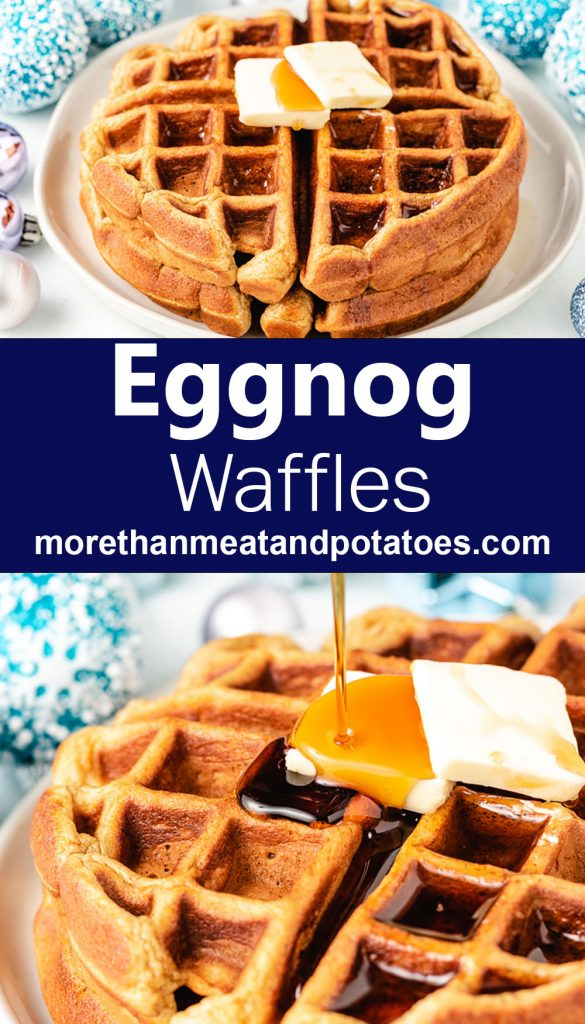Two stacked photos showing the eggnog waffles served on plates.