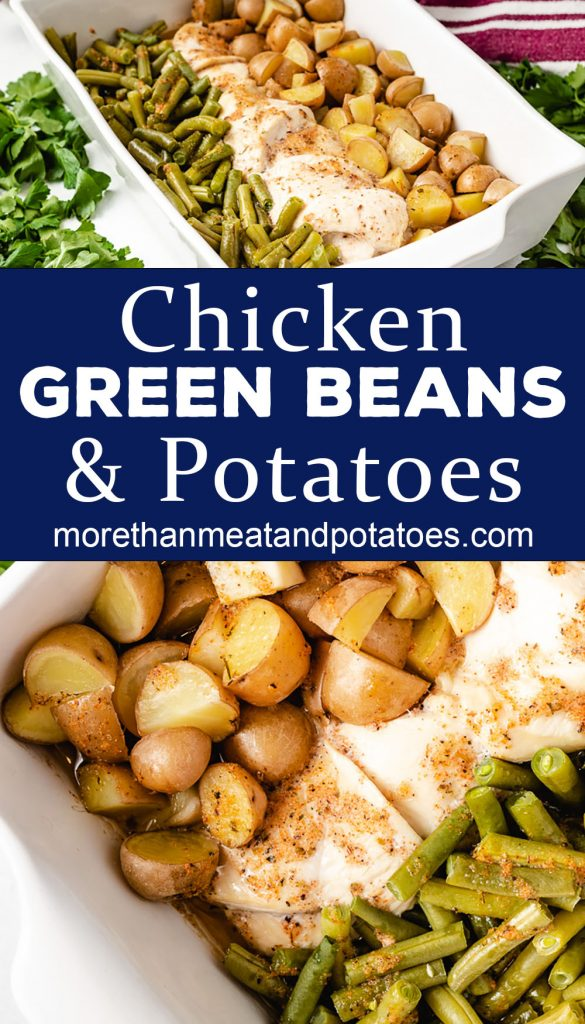 Two images of chicken green beans and potatoes in a white dish.