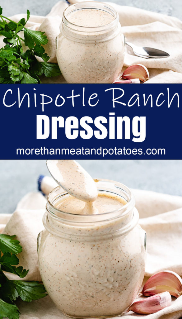 Collage style photo of chipotle ranch dressing in a jar.