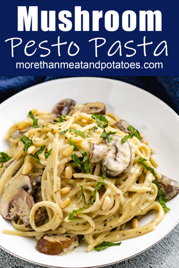 Pesto pasta with cream cheese and mushrooms.