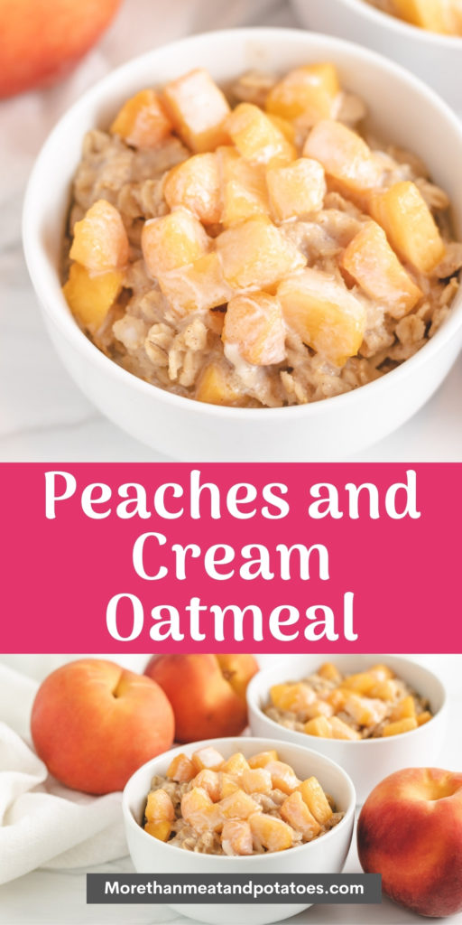 Collage of two photos of peaches and cream oatmeal.